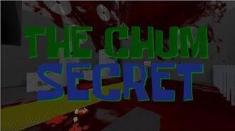 The Chum Secret (Episode 42b)