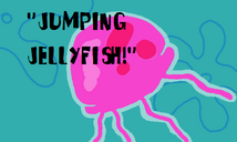 Jumping Jellyfish!