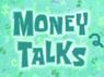 Money Talks 2