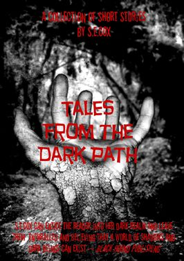 Tales from the Dark Path