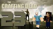 Crafting Dead 23