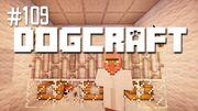 Dogcraft ep109