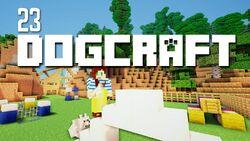 Dogcraft ep23