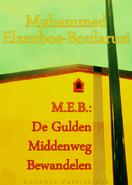 MEB De Gulden Middenweg Bewandelen