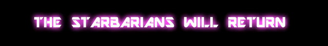 File:The Starbarians Will Return Teaser.png