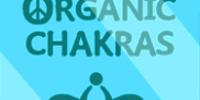 Organic Chakras