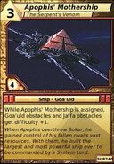 Apophis' Mothership (The Serpent's Venom)