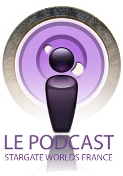Le Podcast Stargate Worlds France preview