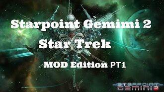 Starpoint Gemini 2 Star Trek Mod PT1 - Guide - Gameplay