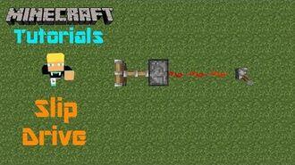 Minecraft Tutorials w Ben Slip Drive (SQ)