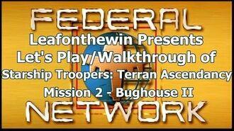 Walkthrough - Mission 2- Bughouse II