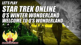 Let's Play Star Trek Online E5P2 Q's Winter Wonderland 2014 ★ Welcome To Q's Wonderland