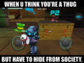 SpartanPro1 - When u a Thug, but u gotta hide (Meme)