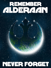 Remember Alderaan poster