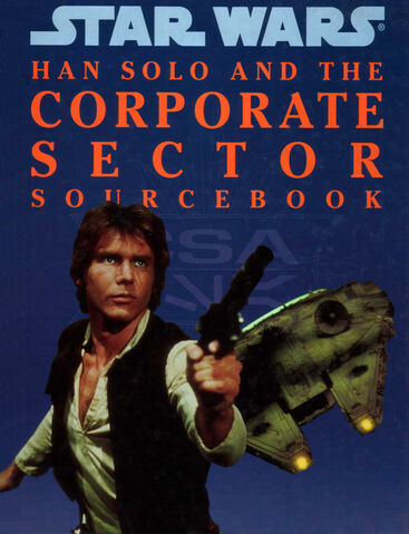 File:Han Solo and the Corporate Sector Sourcebook.jpg
