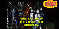Star Wars: Memoirs of a War Profiteer Episode Four: Prize Captive of Operation Knightfall