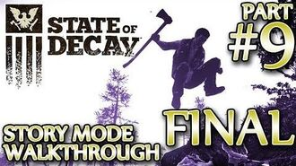 Ⓦ State of Decay Walkthrough ▪ Final Part