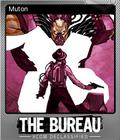 The Bureau XCOM Declassified Foil 6