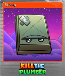 Kill The Plumber Foil 5