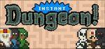 Instant Dungeon! Logo