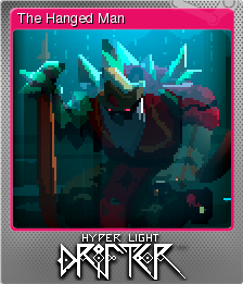 Hyper Light Drifter Foil 3