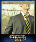Football Manager 2013 Chest Trap