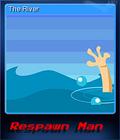 Respawn Man Card 6