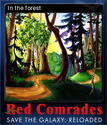 Red Comrades Save the Galaxy Reloaded Card 2