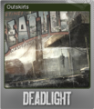 Deadlight Foil 3