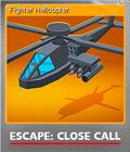 Escape Close Call Foil 5