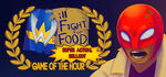 Will Fight for Food Super Actual Sellout Game of the Hour Logo