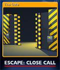 Escape Close Call Card 3