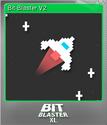 Bit Blaster XL Foil 2