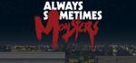 Always Sometimes Monsters Logo