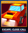 Escape Close Call Card 6