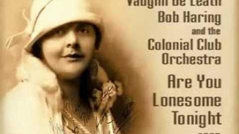 Vaughn De Leath - Are You Lonesome Tonight (1927)