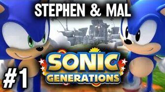 Stephen & Mal Sonic Generations 1-0