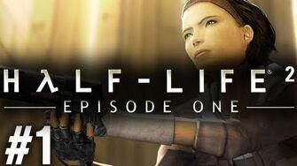 Stephen Plays Half-Life 2 Episode One 1