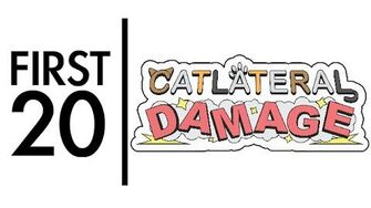 Catlateral Damage - First20