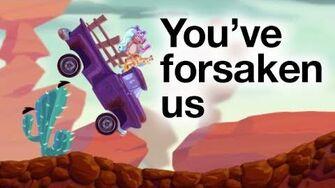 You've Forsaken Us