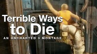 Terrible Ways To Die An Uncharted 3 Montage
