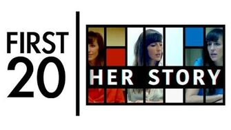 Her Story - First20 (w Mal)