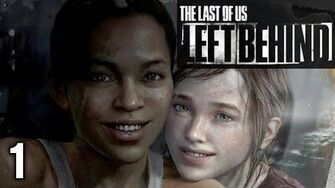 Stephen Plays TLoU Left Behind 1
