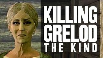 Killing Grelod the Kind