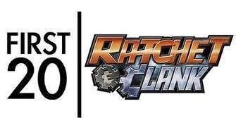 Ratchet & Clank - First20