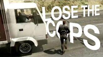 Lose The Cops!