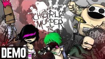 Charlie Murder - Demo Fridays (w Mal, Alex & Dan)