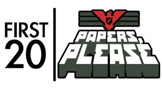Papers, Please - First20 (with Mal)