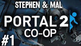 Stephen & Mal Portal 2 Co-op 1