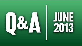StephenVlog Q&A - June 2013